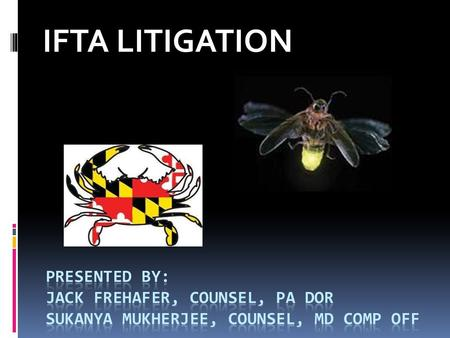 IFTA LITIGATION. 2012-2013 PA IFTA Litigation R&R Express v. Commonwealth 37 A.3d 46 (Pa. Commw. Ct. 2012), aff'd 65 A.3d 900 (Pa. 2013) Southern Pines.