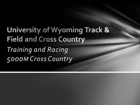 Training and Racing 5000 M Cross Country. Energy Systems Contributions Aerobic – 70% Anaerobic – 30% High Altitude Training O2 Transport System Increase.
