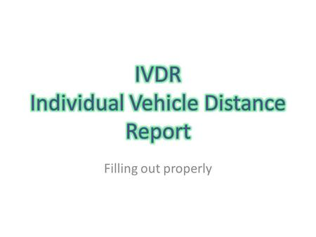 IVDR Individual Vehicle Distance Report