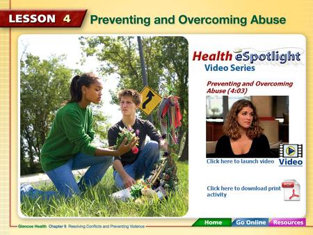 Preventing and Overcoming Abuse (4:03) Click here to launch video Click here to download print activity.