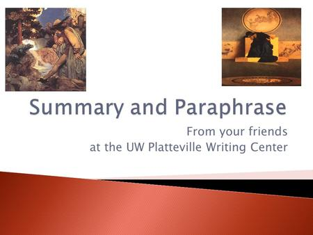 From your friends at the UW Platteville Writing Center.