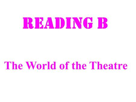 Reading B The World of the Theatre. The Sydney Opera House.