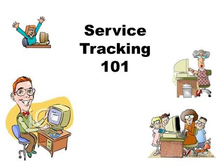 Service Tracking 101. Service Tracking Service Tracking on eCST is meant as a place for school personnel to document the services they provide for students.