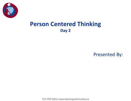 a person centred thinking essay Person centredness it is hard at the minute to pick up any healthcare related literature that does not contain the term 'person-centred' interest in the concept has grown steadily over the last 20 years with policy makers, professional regulators, healthcare and academic institutions embracing the notion of person-centred care.