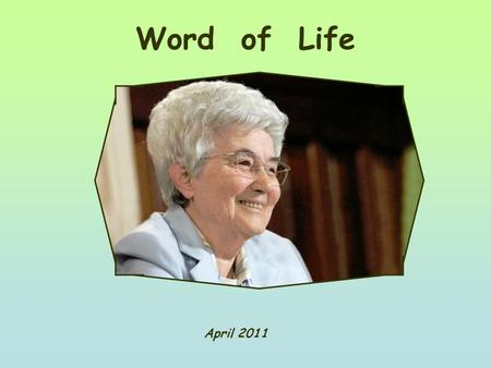 "Word of Life April 2011 ""Not what I want, but what you want "" (Mk 14,36)"
