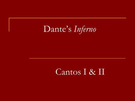 "Dante's Inferno Cantos I & II. The Dark Wood ""Midway in our life's journey, I went astray from the straight road and woke to find myself alone in a dark."