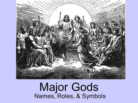 Major Gods Names, Roles, & Symbols.