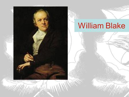 william blake a marxist before marxism The great english poet william blake's creative imagination addressed both the greatness and limits of the 1776 american revolution karl marx singled it out in capital as the precursor to the great french revolution, though more recently its importance is diminished by some to a mere.