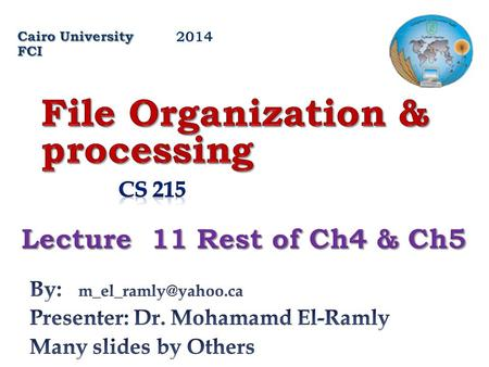 File Organization & processing
