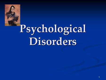 a discussion on the understanding of mental disorders Background proposals by the uk government for preventive detention of people with 'dangerous severe personality disorders' highlight the unresolved issue of whether personality disorders.