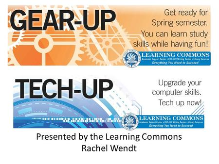 Presented by the Learning Commons Rachel Wendt. Agenda History, Development, and Planning Results and Outcomes Overview Summer Schedule Contact Information.