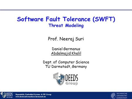 Software Fault Tolerance (SWFT) Threat Modeling