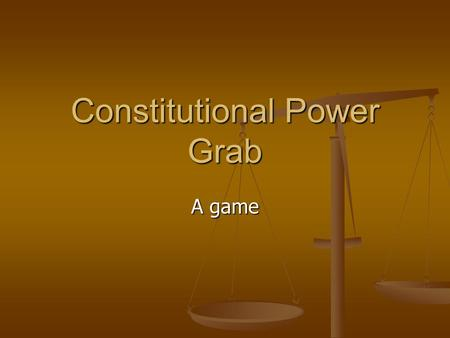 Constitutional Power Grab