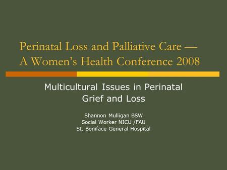 Cultural diversity in palliative care