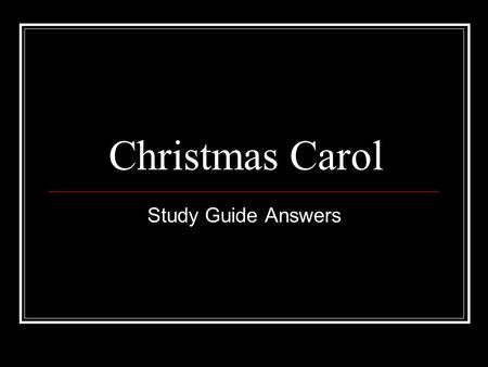 Christmas Carol Study Guide Answers.
