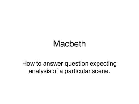 How to answer question expecting analysis of a particular scene.