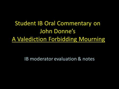 IB moderator evaluation & notes
