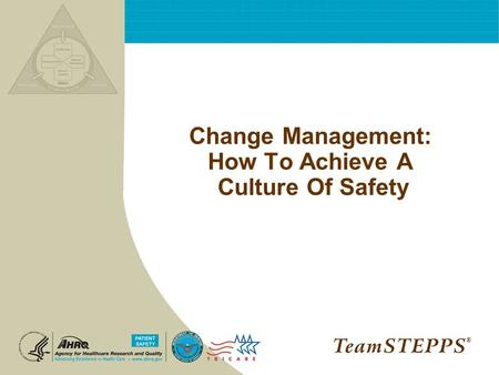 Change Management: How To Achieve A Culture Of Safety