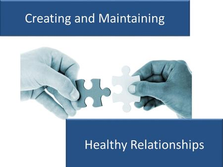 Creating and Maintaining Healthy Relationships. Pursuing Biblically Effective Relationships Matthew 9:9-13; 11:16-19 Pursuing Biblically Effective Relationships.