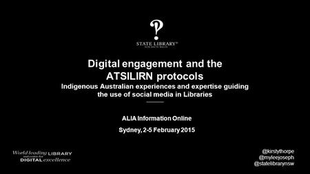 Digital engagement and the ATSILIRN protocols Indigenous Australian experiences and expertise guiding the use of social media in