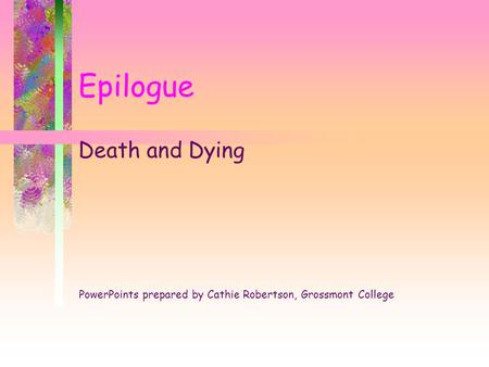 Epilogue Death and Dying