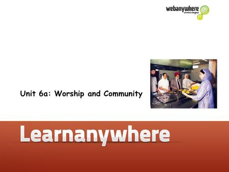Unit 5b: How do Muslims express their beliefs? Unit 6a: Worship and Community.