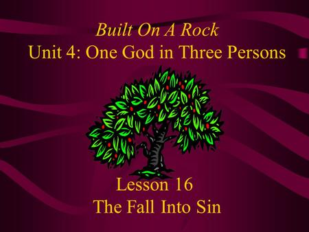 Lesson 16 The Fall Into Sin