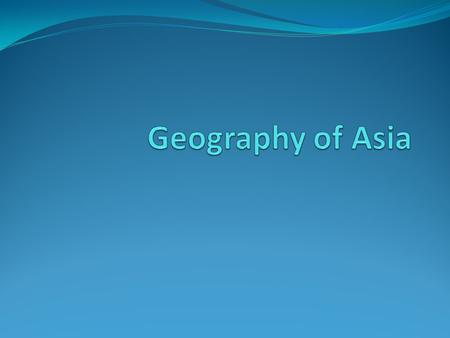 Essential Question How does the geography impact the population distribution of Southern and Eastern Asia?