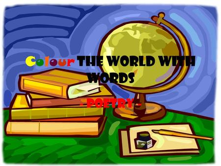 Colour the world with words