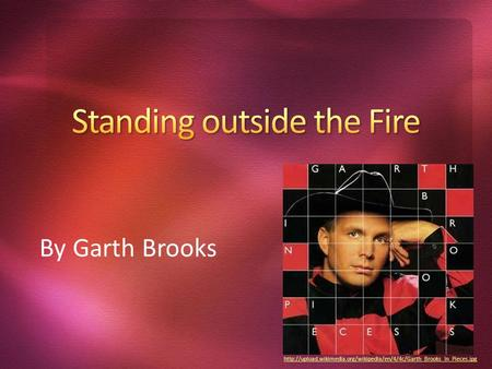 By Garth Brooks