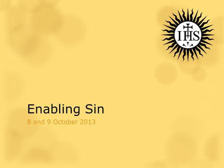 Enabling Sin 8 and 9 October 2013. Today's Prayer John Henry Newman (1801-1890)