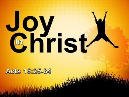 Christ Joy. Introduction Following Christ ultimately means there will be diverse trials. That is part of the cost of being in Christ. Such is necessary.