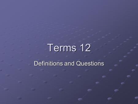 Terms 12 Definitions and Questions. Hacker Hacker is a term used to describe different types of computer experts. The meaning of the term, when used in.