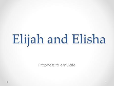 elijah and elisha relationship
