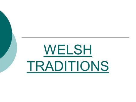WELSH TRADITIONS.