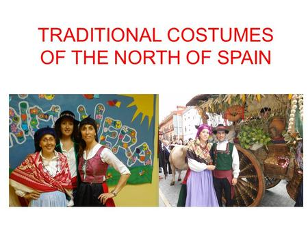TRADITIONAL COSTUMES OF THE NORTH OF SPAIN. GIRLS CLOTHES White bloomers and black pinafore dress - Red head scarf Red skirt - Girl with purple head scarf,