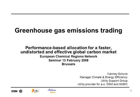 1 Greenhouse gas emissions trading Performance-based allocation for a faster, undistorted and effective global carbon market European Chemical Regions.