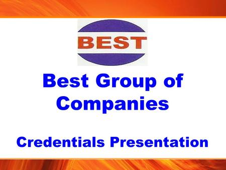 Best Group of Companies Credentials Presentation.