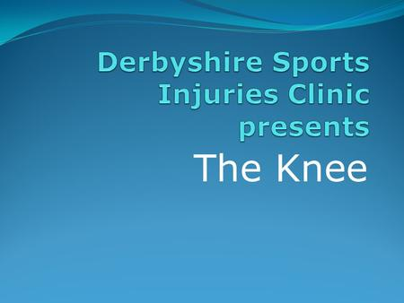 Derbyshire Sports Injuries Clinic presents