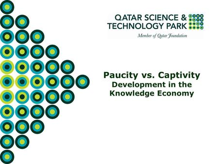 Paucity vs. Captivity Development in the Knowledge Economy.