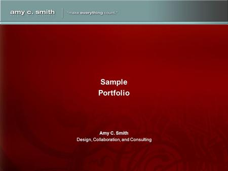 Amy C. Smith Design, Collaboration, and Consulting Sample Portfolio.