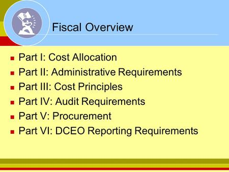 Fiscal Overview Part I: Cost Allocation