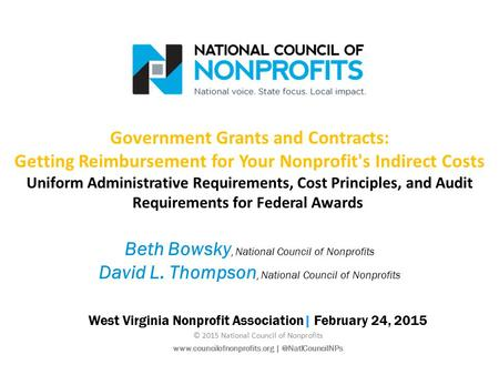 Government Grants and Contracts: Getting Reimbursement for Your Nonprofit's Indirect Costs Uniform Administrative Requirements, Cost Principles, and Audit.