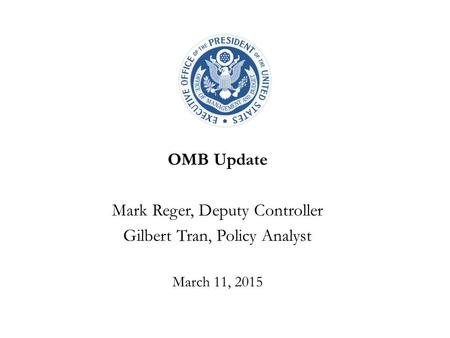 Mark Reger, Deputy Controller Gilbert Tran, Policy Analyst