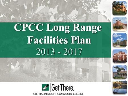 Agenda Background – LRP 2008-2016 Long Range Facilities Plan 2013-2017 Planning Survey and Process Enrollment Projections Academic Program Needs ASF to.
