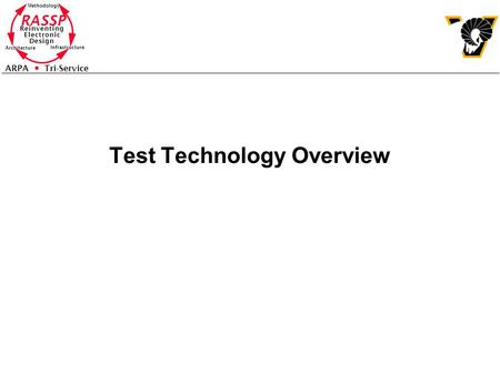Test Technology Overview