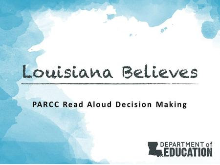 PARCC Read Aloud Decision Making