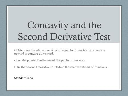 Concavity and the Second Derivative Test