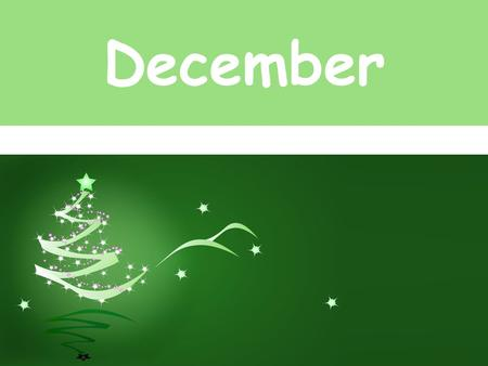 December. Birthdays Jackie Graham December 13 Kiki Schockling December 13.