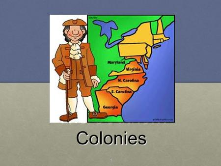 The Southern Colonies 1.